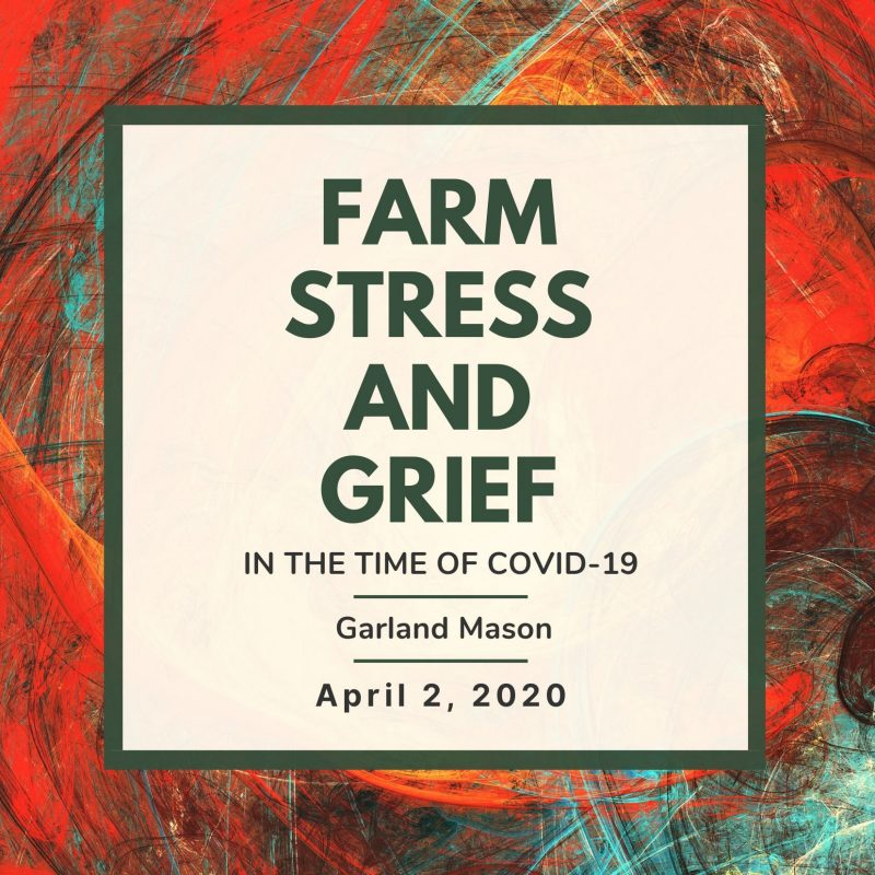 Farm Stress and Grief